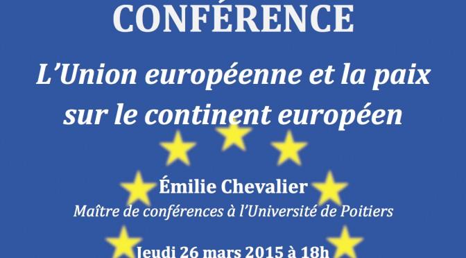 Conférence : L'Union européenne et la paix sur le continent européen