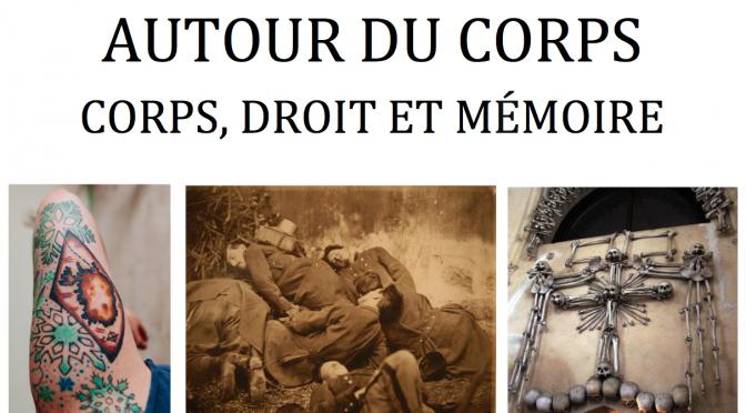 Rendez-vous de l'IiRCO – Autour du corps : Corps, droit et mémoire