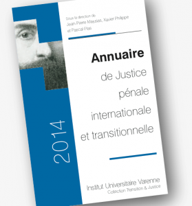 Parution de l'Annuaire de justice pénale internationale et transitionnelle 2014