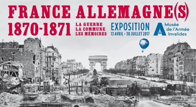 France-Allemagne(s) 1870-1871. La guerre, la Commune, les mémoires