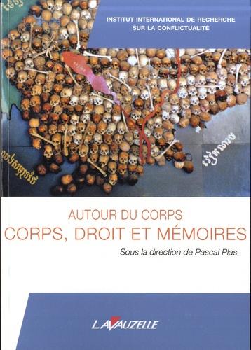 Parution de l'ouvrage Autour du corps. Corps, Droit et Mémoires